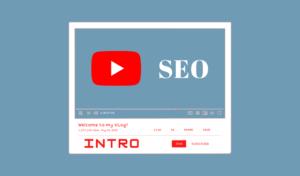 SEO Youtube 2021 | Référencement des vidéos – Intro