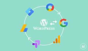 Implémentation des outils Google (GA, GSC, GTM) sur WordPress