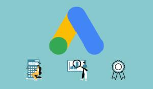 Google Ads : Coûts, Outils de planification et Certifications